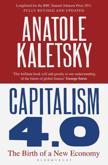 Capitalism 4.0 The Birth of a New Economy